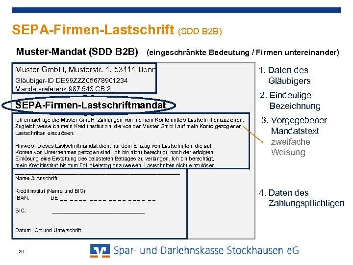 SEPA-Firmen-Lastschrift (SDD B 2 B) Muster-Mandat (SDD B 2 B) (eingeschränkte Bedeutung / Firmen