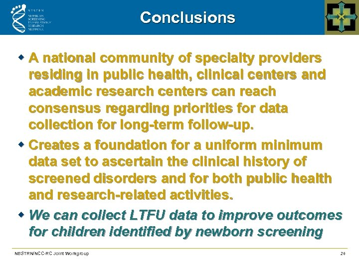 Conclusions w A national community of specialty providers residing in public health, clinical centers