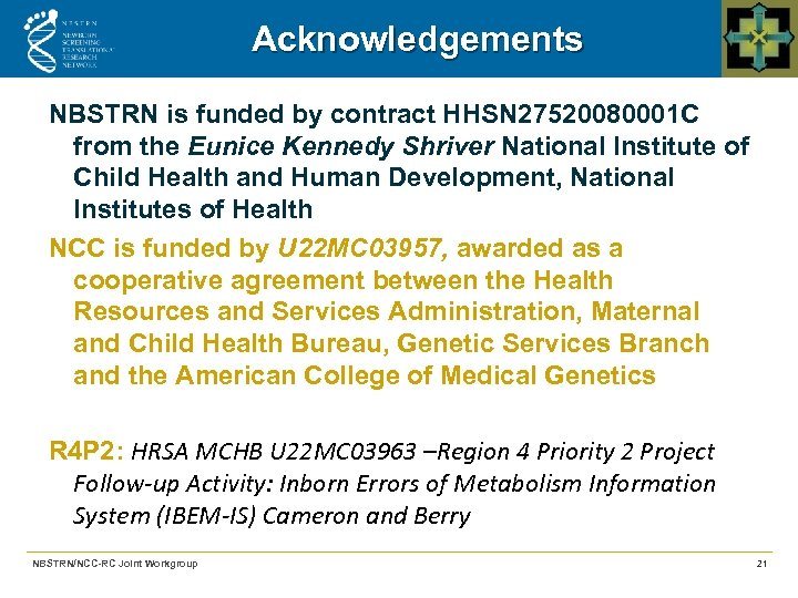 Acknowledgements NBSTRN is funded by contract HHSN 27520080001 C from the Eunice Kennedy Shriver