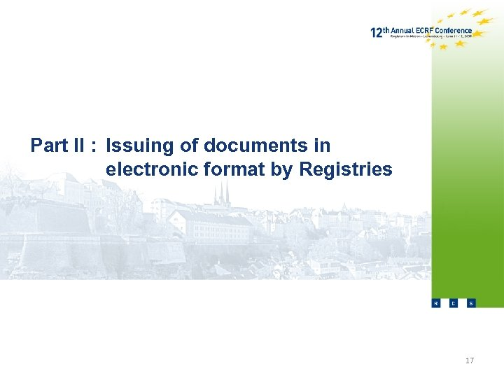 Part II : Issuing of documents in electronic format by Registries 17