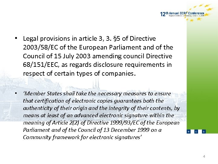 • Legal provisions in article 3, 3. § 5 of Directive 2003/58/EC of