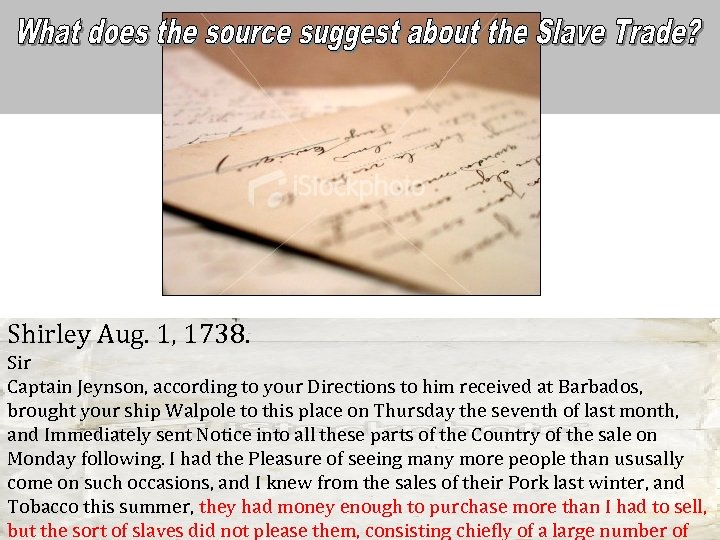 Shirley Aug. 1, 1738. Sir Captain Jeynson, according to your Directions to him received