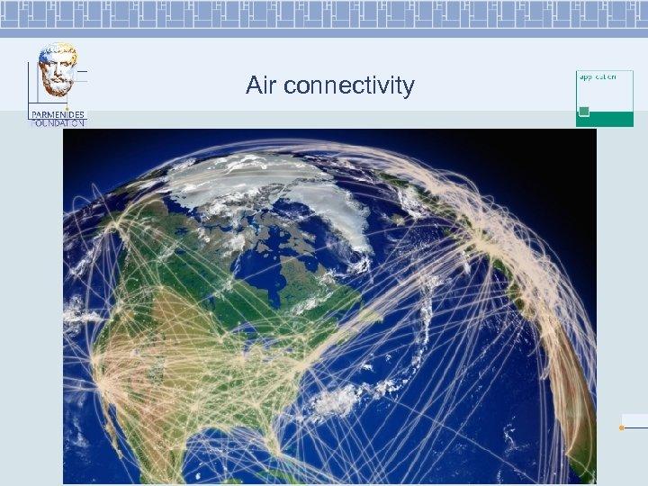 Air connectivity