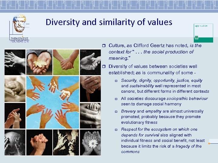 Diversity and similarity of values r Culture, as Clifford Geertz has noted, is the