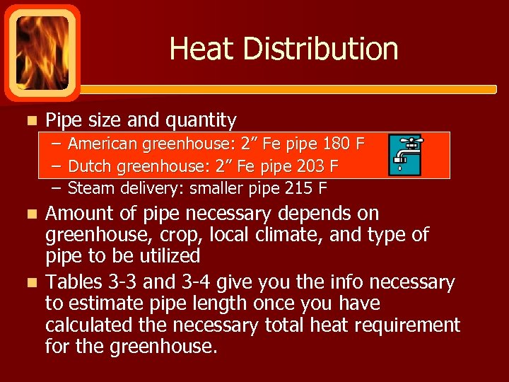 """Heat Distribution n Pipe size and quantity – – – American greenhouse: 2"""" Fe"""