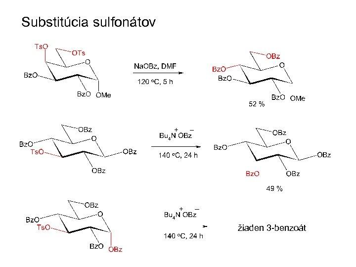 Substitúcia sulfonátov žiaden 3 -benzoát