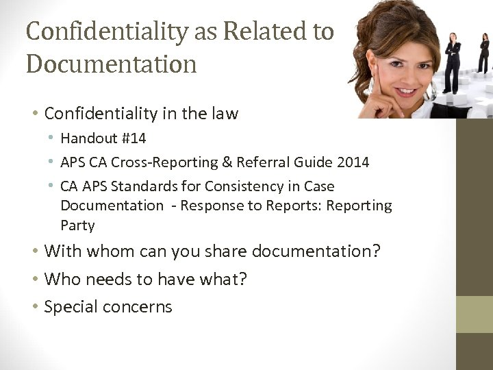 Confidentiality as Related to Documentation • Confidentiality in the law • Handout #14 •