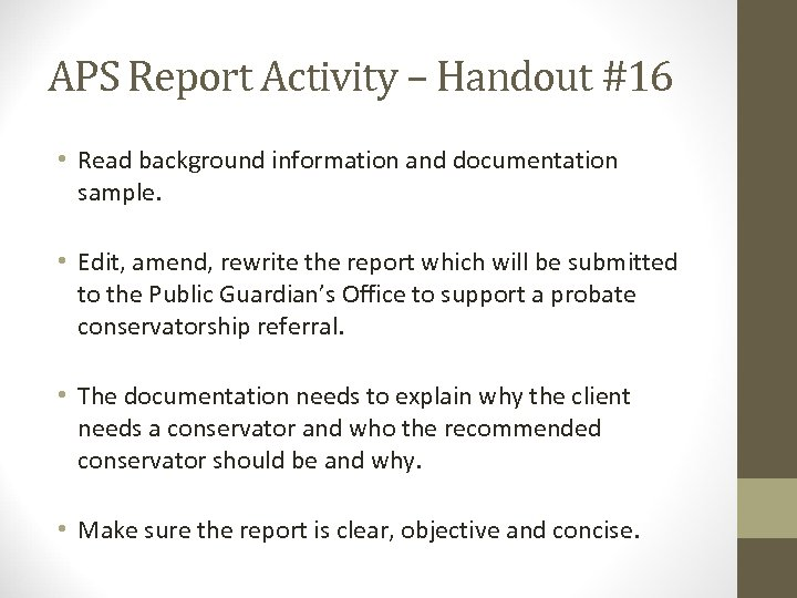 APS Report Activity – Handout #16 • Read background information and documentation sample. •