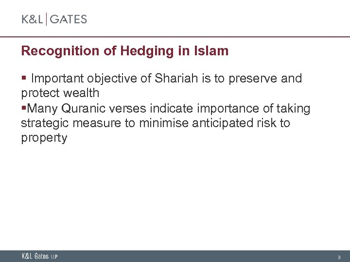 Recognition of Hedging in Islam § Important objective of Shariah is to preserve and
