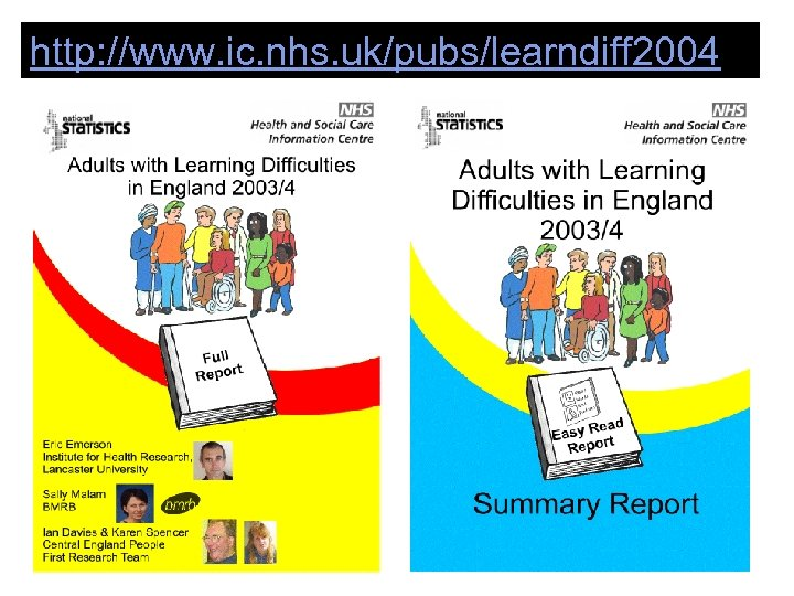 http: //www. ic. nhs. uk/pubs/learndiff 2004