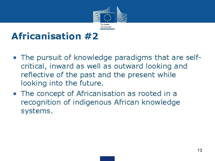 Africanisation #2 • The pursuit of knowledge paradigms that are selfcritical, inward as well