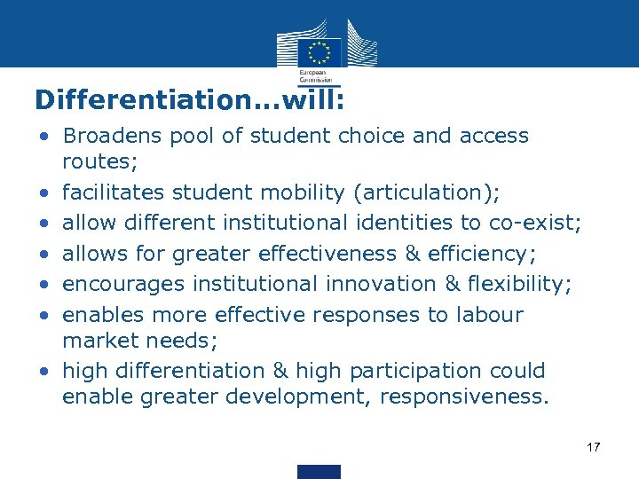 Differentiation. . . will: • Broadens pool of student choice and access routes; •