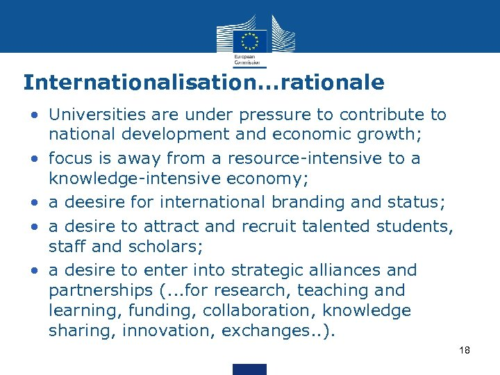 Internationalisation. . . rationale • Universities are under pressure to contribute to national development