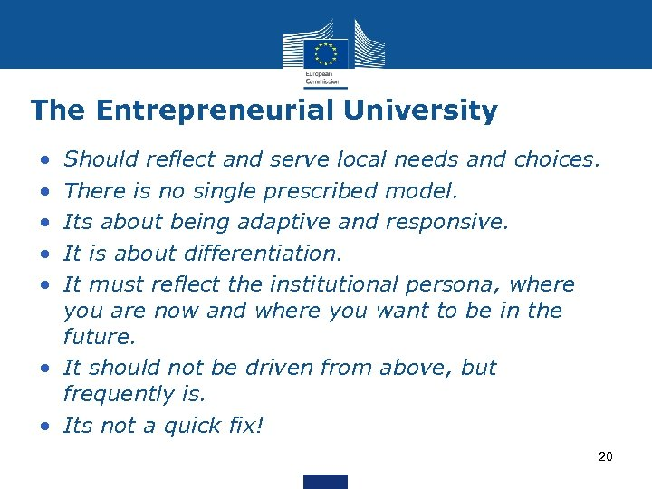 The Entrepreneurial University • • • Should reflect and serve local needs and choices.