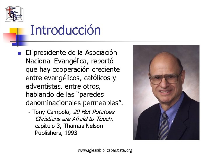 Introducción n El presidente de la Asociación Nacional Evangélica, reportó que hay cooperación creciente