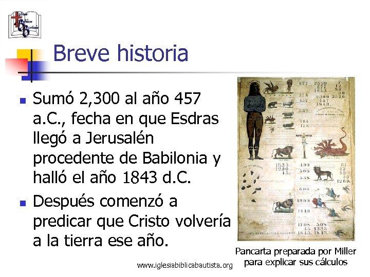 Breve historia n n Sumó 2, 300 al año 457 a. C. , fecha
