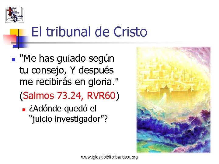 El tribunal de Cristo n