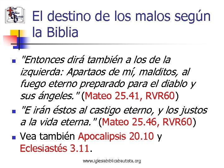 El destino de los malos según la Biblia n n n