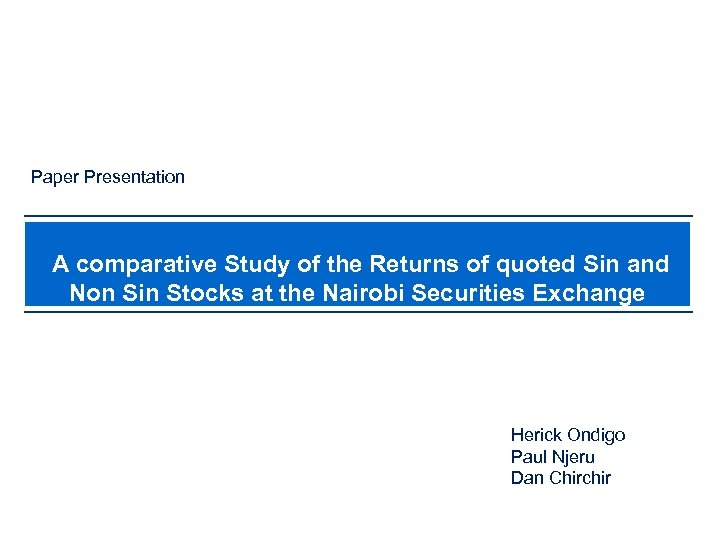 Paper Presentation A comparative Study of the Returns of quoted Sin and Non Sin