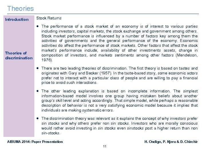 Theories Introduction Stock Returns The performance of a stock market of an economy is