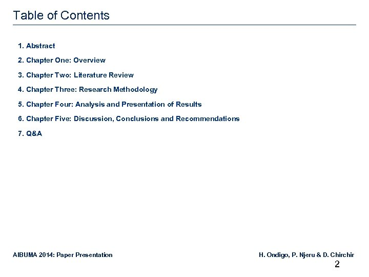 Table of Contents 1. Abstract 2. Chapter One: Overview 3. Chapter Two: Literature Review