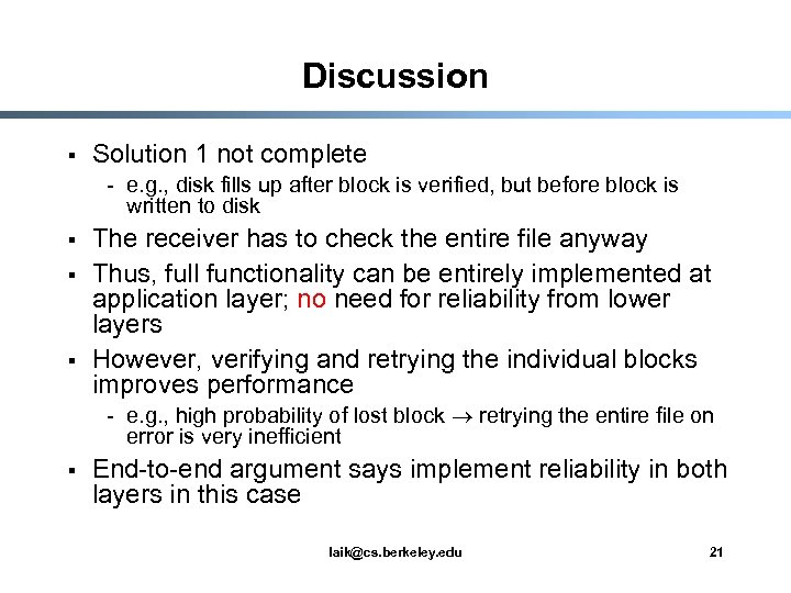 Discussion § Solution 1 not complete - e. g. , disk fills up after