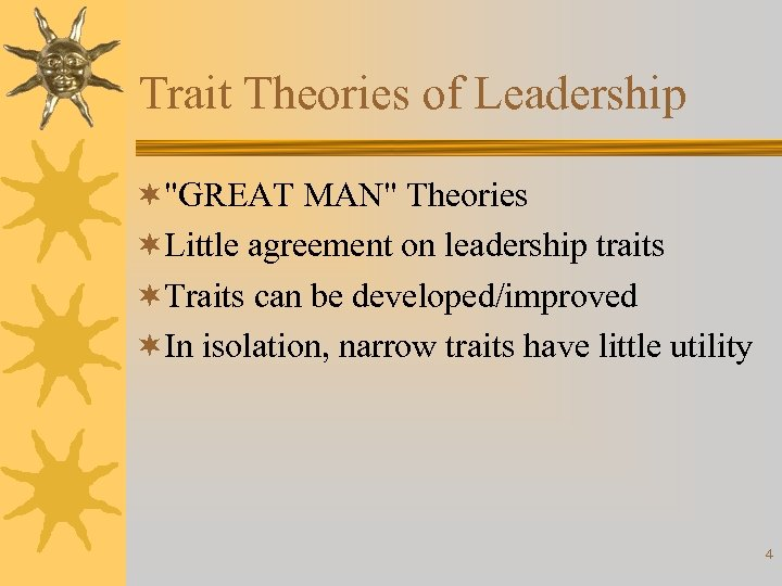 Trait Theories of Leadership ¬