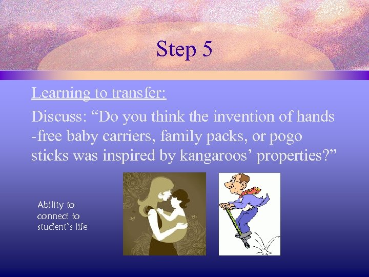 "Step 5 Learning to transfer: Discuss: ""Do you think the invention of hands -free"