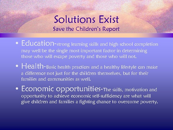 Solutions Exist Save the Children's Report • Education-strong learning skills and high school completion