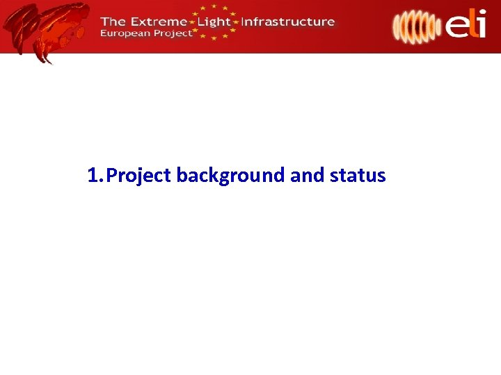1. Project background and status