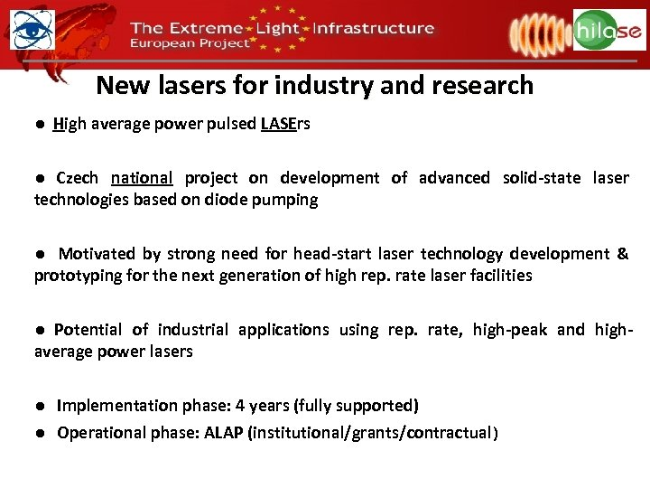 New lasers for industry and research ● High average power pulsed LASErs ● Czech