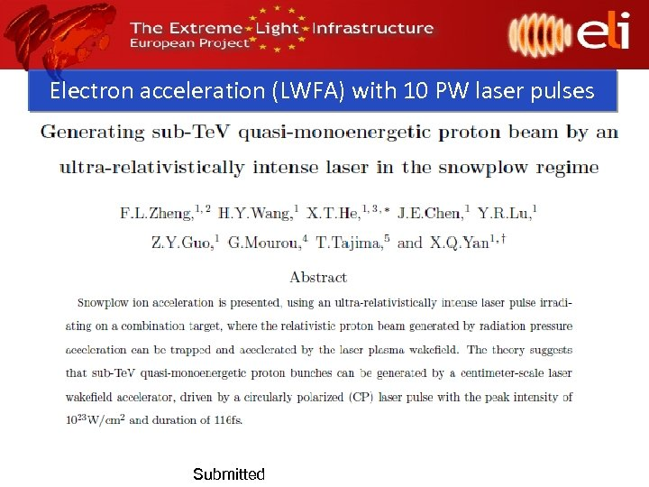 Electron acceleration (LWFA) with 10 PW laser pulses Submitted
