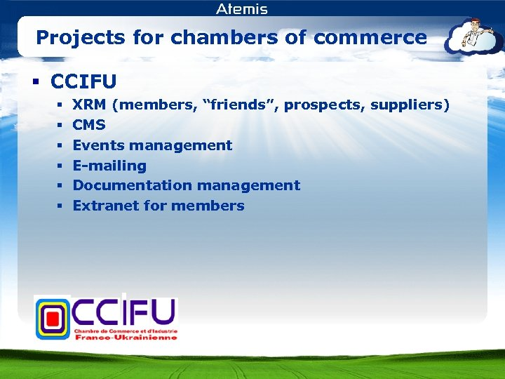 """Projects for chambers of commerce § CCIFU § § § XRM (members, """"friends"""", prospects,"""