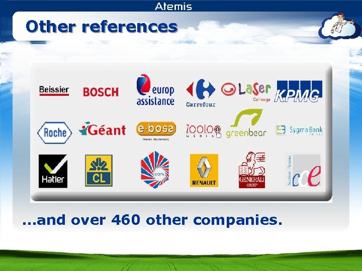 Other references …and over 460 other companies.