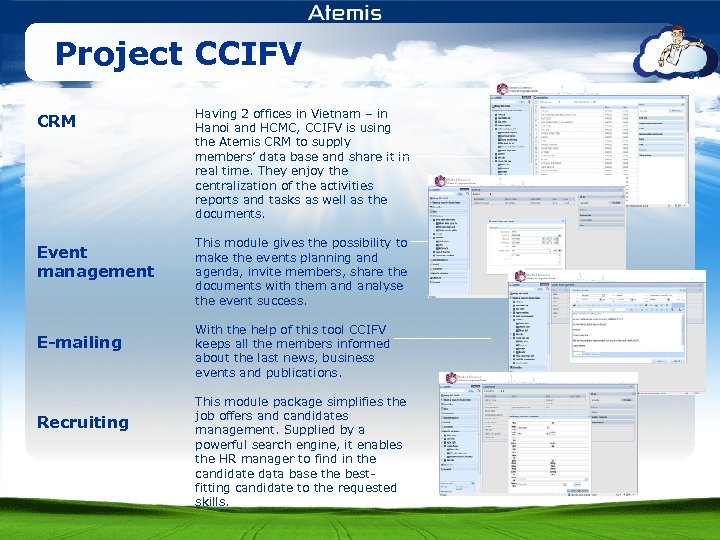 Project CCIFV CRM Event management E-mailing Recruiting Having 2 offices in Vietnam – in