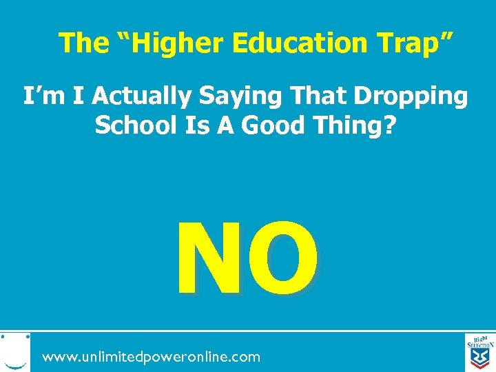 """The """"Higher Education Trap"""" I'm I Actually Saying That Dropping School Is A Good"""