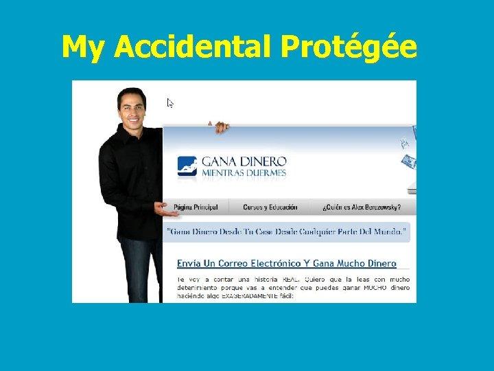 My Accidental Protégée