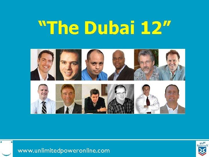 """The Dubai 12"" www. unlimitedpoweronline. com"