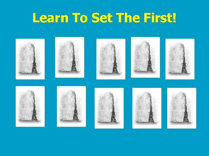 Learn To Set The First!
