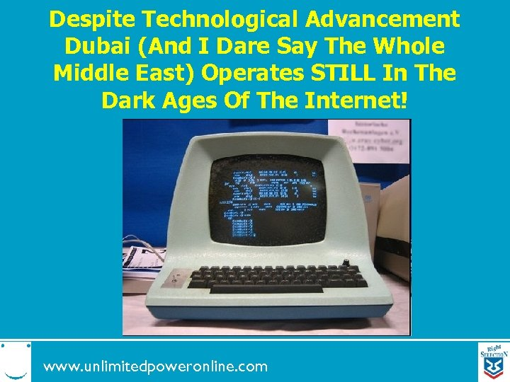 Despite Technological Advancement Dubai (And I Dare Say The Whole Middle East) Operates STILL
