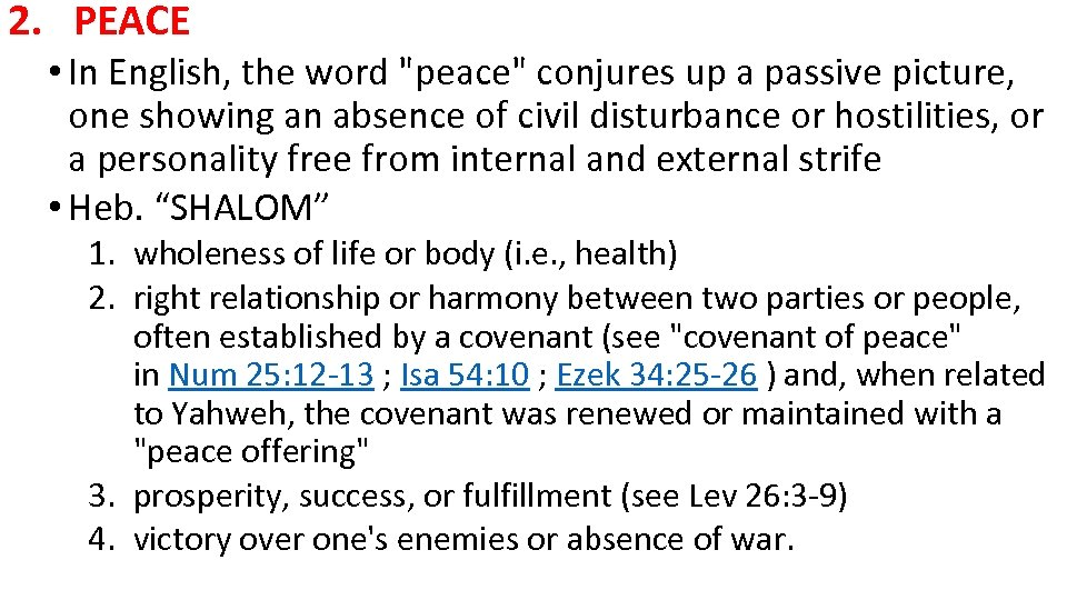 2. PEACE • In English, the word