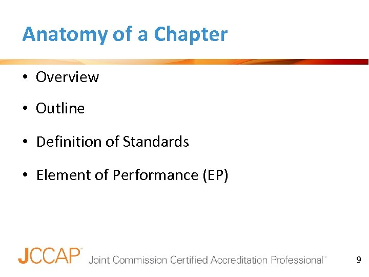 Anatomy of a Chapter • Overview • Outline • Definition of Standards • Element