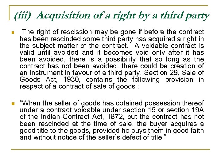 (iii) Acquisition of a right by a third party n n The right of