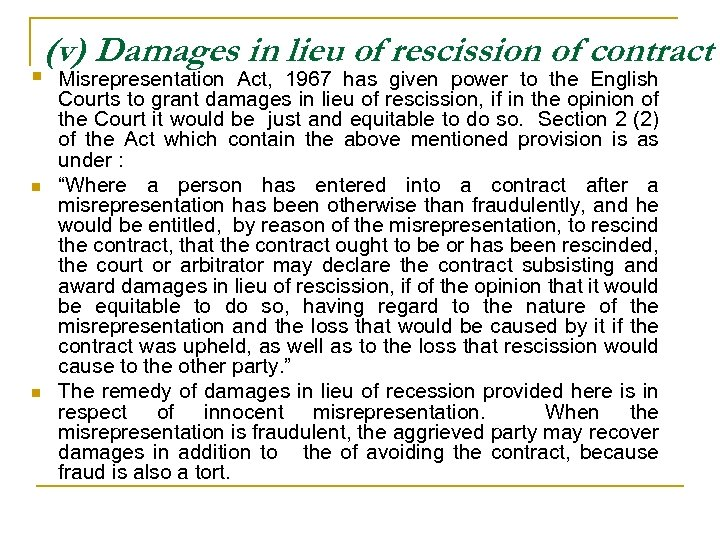 (v) Damages in lieu of rescission of contract § n n Misrepresentation Act, 1967