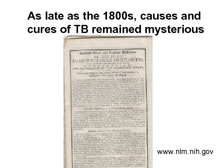 As late as the 1800 s, causes and cures of TB remained mysterious www.