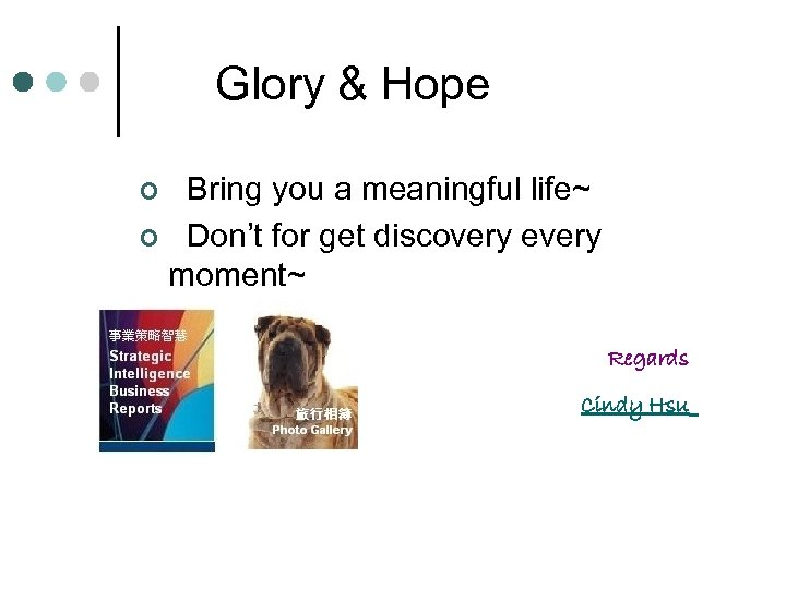 Glory & Hope Bring you a meaningful life~ ¢ Don't for get discovery