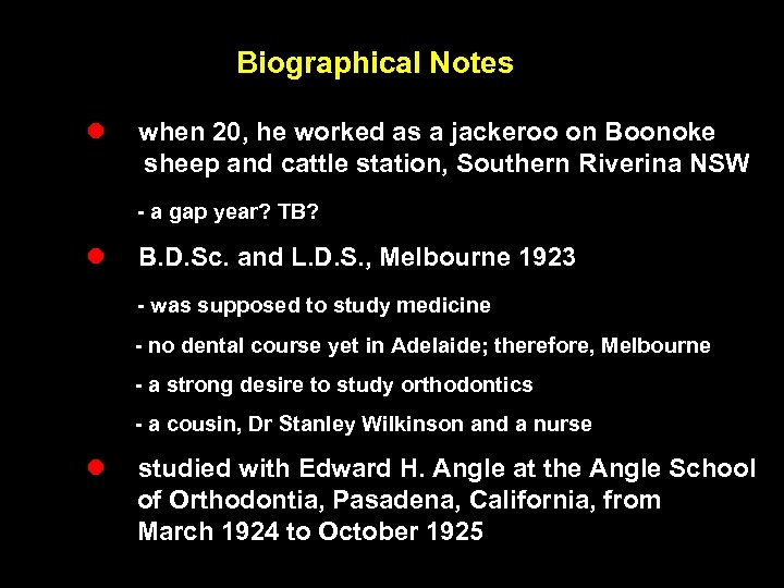 Biographical Notes l when 20, he worked as a jackeroo on Boonoke sheep and