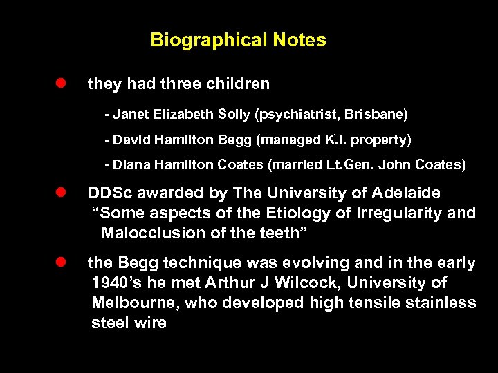 Biographical Notes l they had three children - Janet Elizabeth Solly (psychiatrist, Brisbane) -