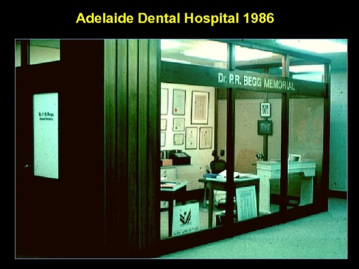 Adelaide Dental Hospital 1986