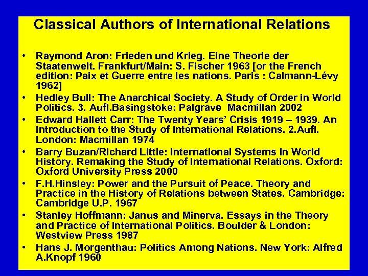 Classical Authors of International Relations • Raymond Aron: Frieden und Krieg. Eine Theorie
